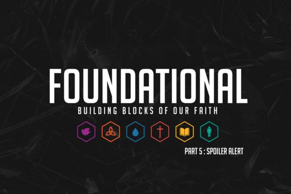 Foundational Pt.5